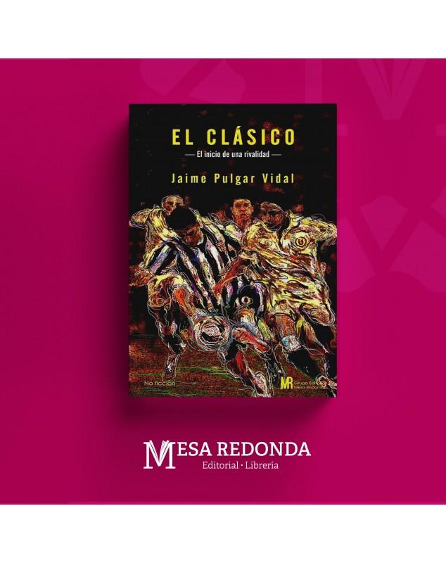 Autor  :  Jaime Pulgar Vidal Materia: Crónica Colección: Mesa Redonda