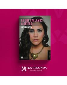 Autor  :  Andrea Llosa Materia: Crónica Colección: Mesa Redonda