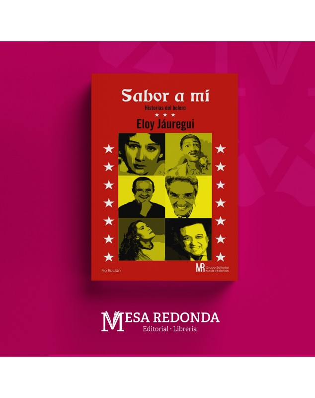 Autor  :   Eloy Jáuregui Materia: Crónica Colección: Mesa Redonda